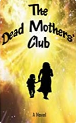 the dead mothers club graphic