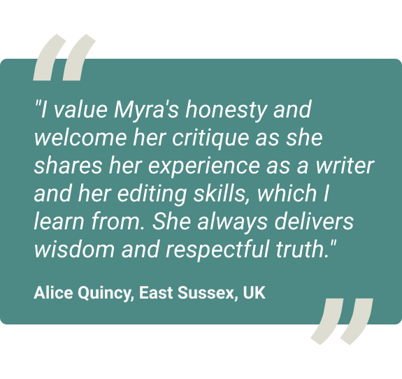 I value myras honesty and welcome her critique as she shares her experience as a writer